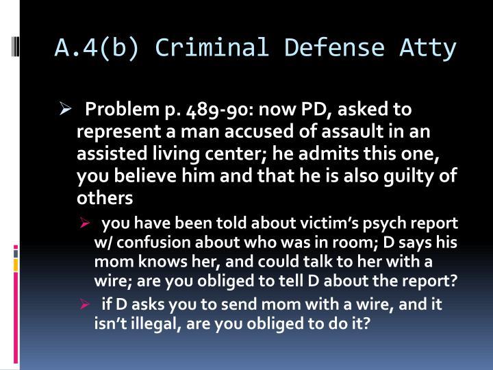 A.4(b) Criminal Defense