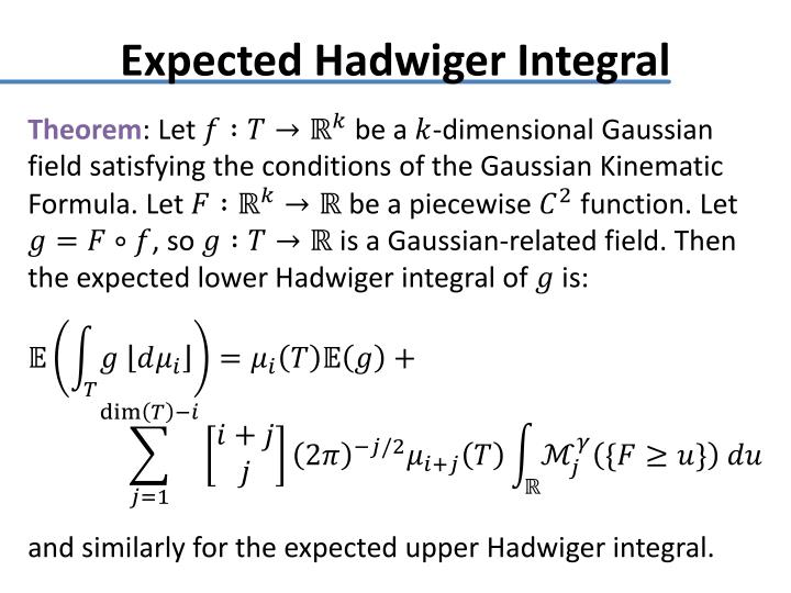 Expected Hadwiger Integral