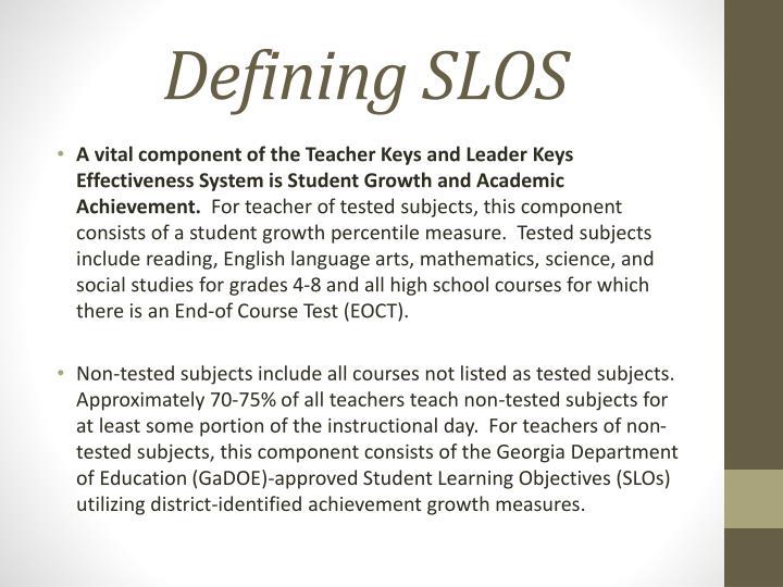 Defining SLOS