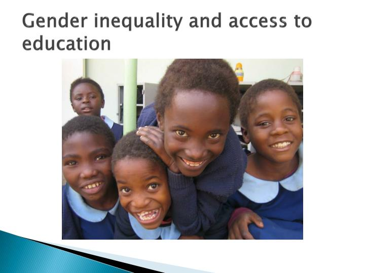 Gender inequality and access to education