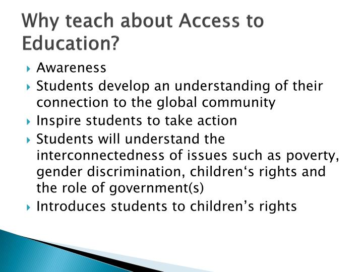 Why teach about Access to Education?
