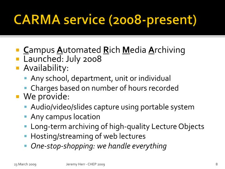 CARMA service (2008-present)