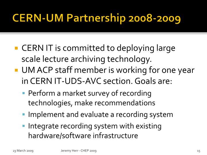 CERN-UM Partnership 2008-2009