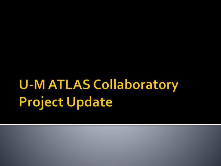 U-M ATLAS