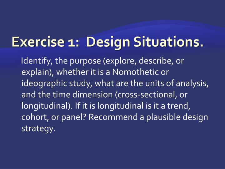 Exercise 1:  Design Situations.