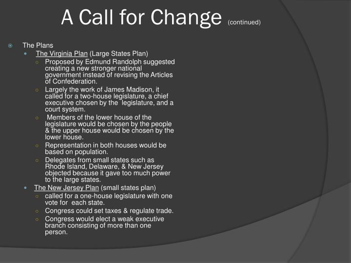 A call for change continued