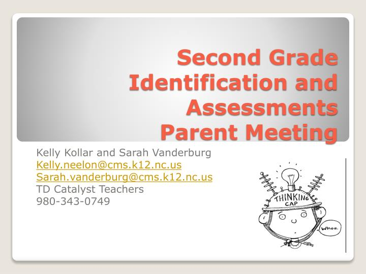 Second grade identification and assessments parent meeting