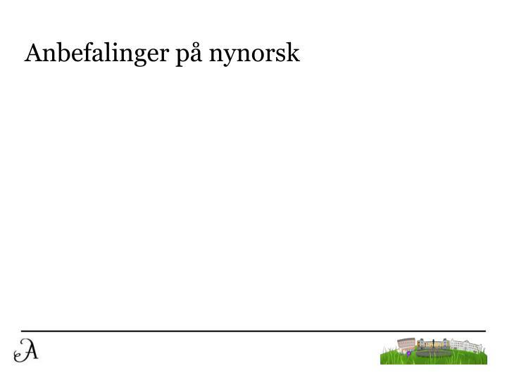 Anbefalinger på nynorsk