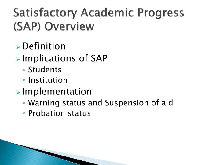 Satisfactory Academic Progress (SAP) Overview