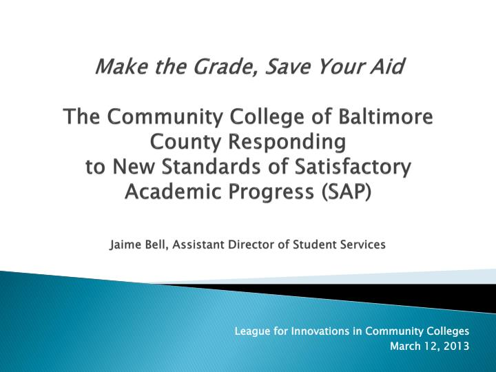 Make the Grade, Save Your Aid