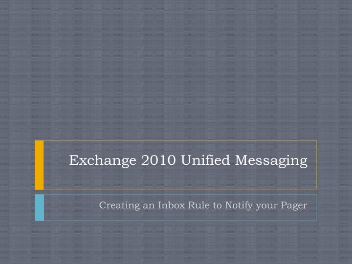 Exchange 2010 unified messaging