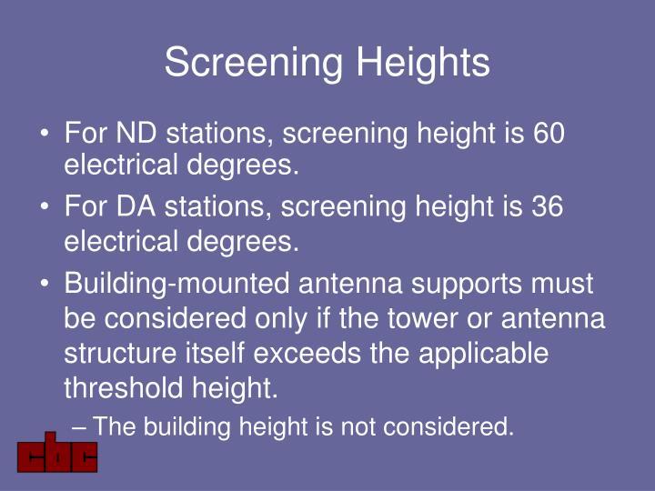 Screening Heights