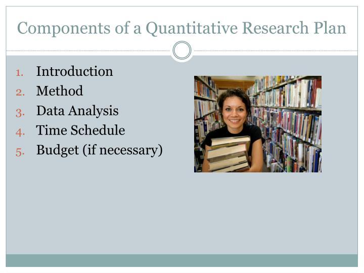 Components of a Quantitative Research Plan