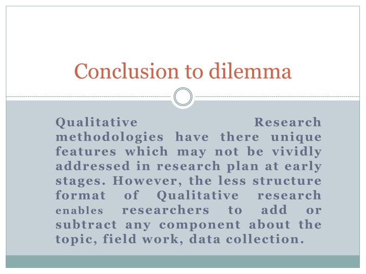 Conclusion to dilemma