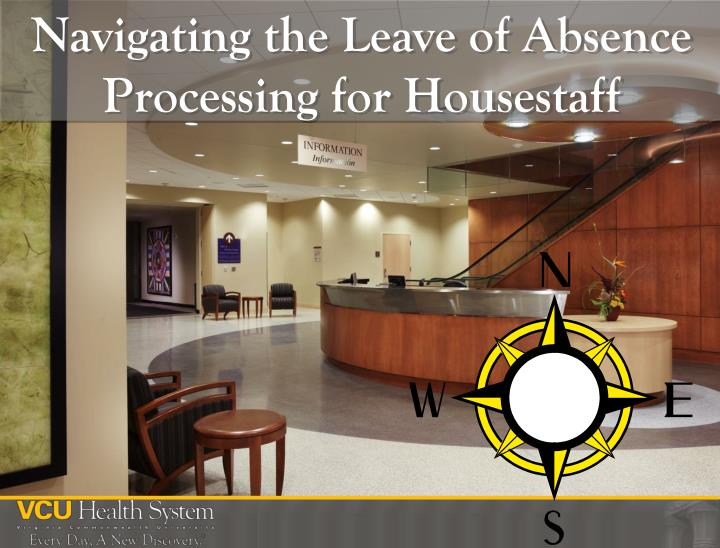 Navigating the Leave of Absence Processing for