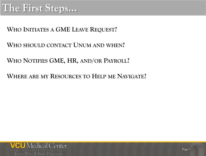 The First Steps…