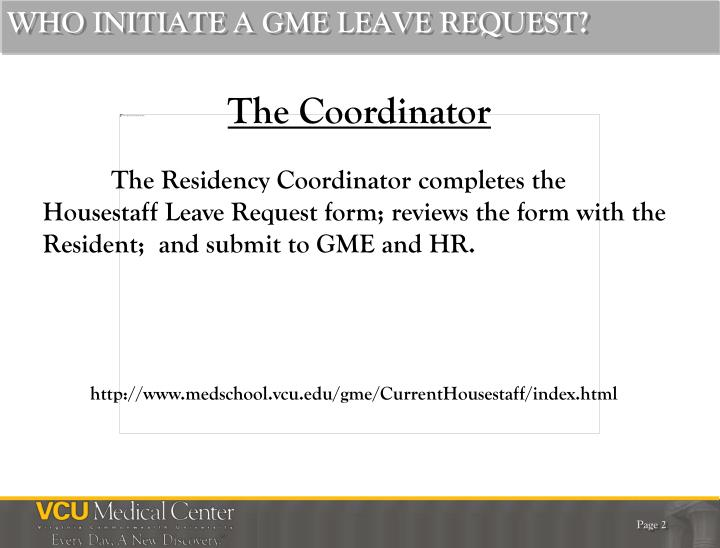 WHO INITIATE A GME LEAVE REQUEST?