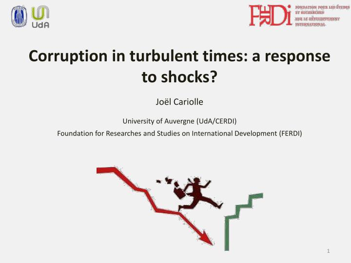 Corruption in turbulent times: a response to shocks?