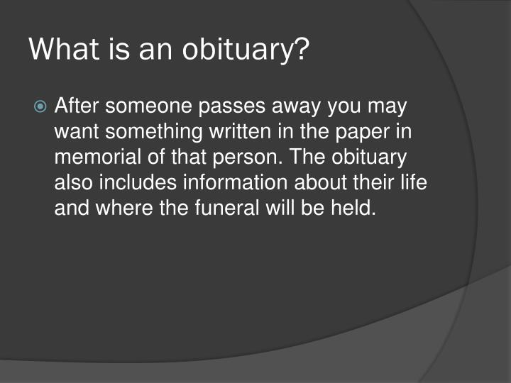 What is an obituary?