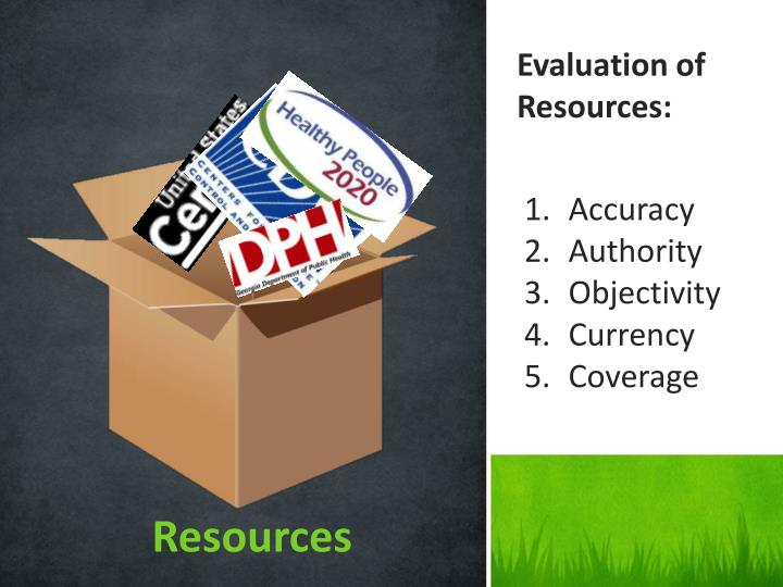 Evaluation of Resources: