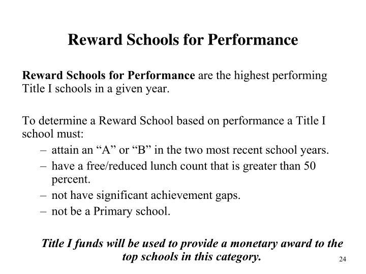 Reward Schools for Performance