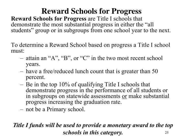 Reward Schools for Progress