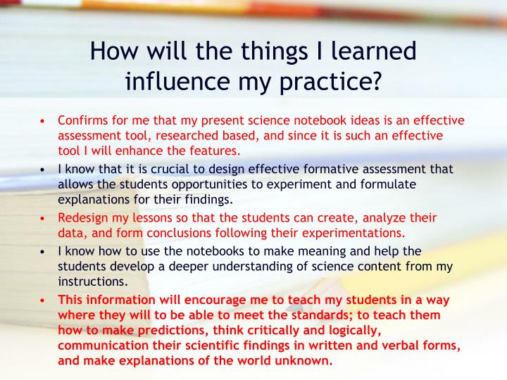 How will the things I learned influence my practice?