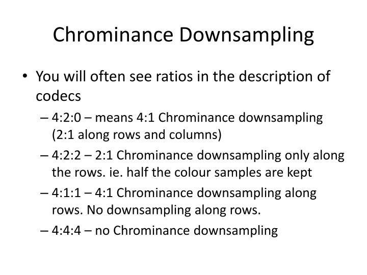 Chrominance