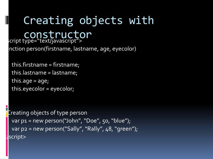 Creating objects with constructor