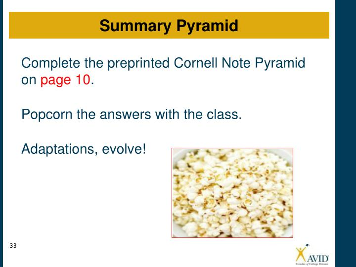 Complete the preprinted Cornell Note Pyramid on