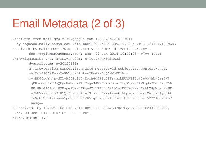 Email Metadata (2 of 3)