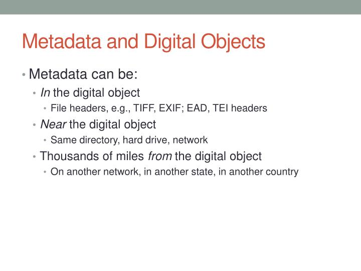 Metadata and Digital Objects