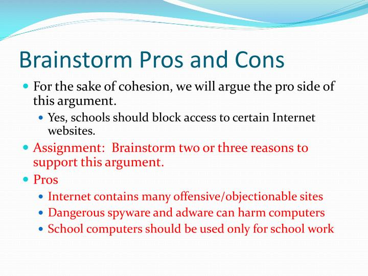 Brainstorm Pros and Cons