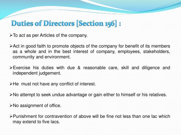 Duties of Directors [Section 156] :
