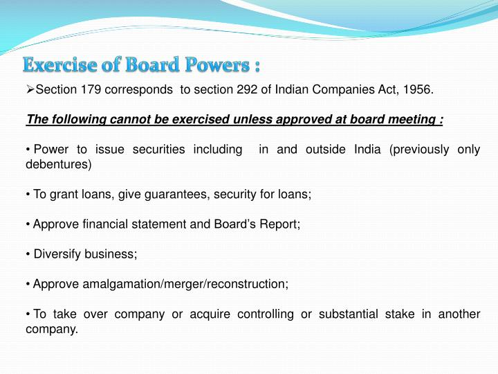 Exercise of Board Powers :