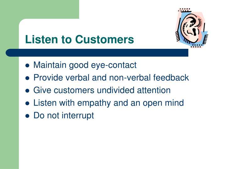 Listen to Customers