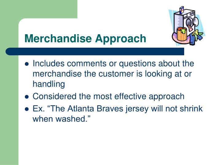 Merchandise Approach