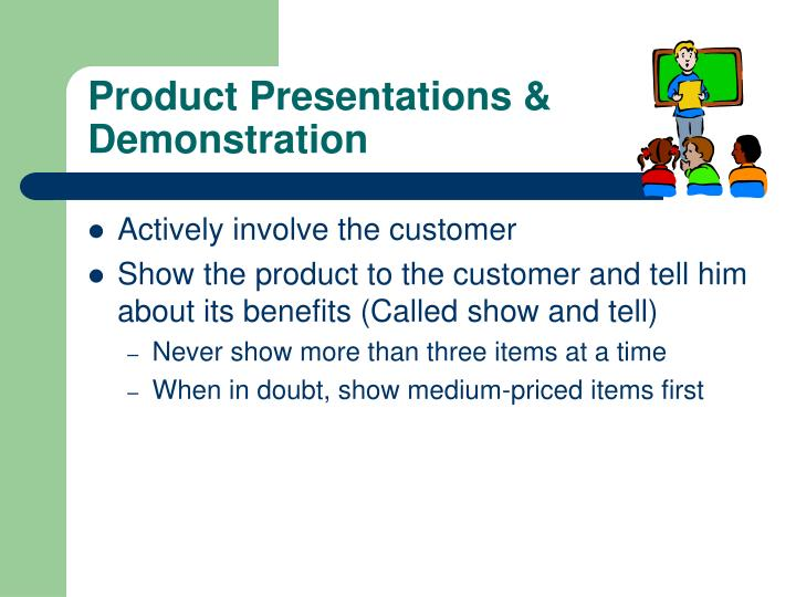 Product Presentations & Demonstration
