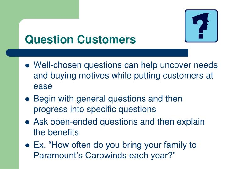 Question Customers