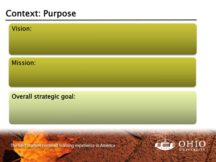 Context: Purpose