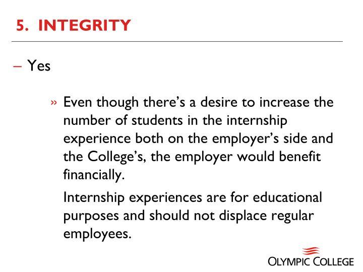 5.  INTEGRITY