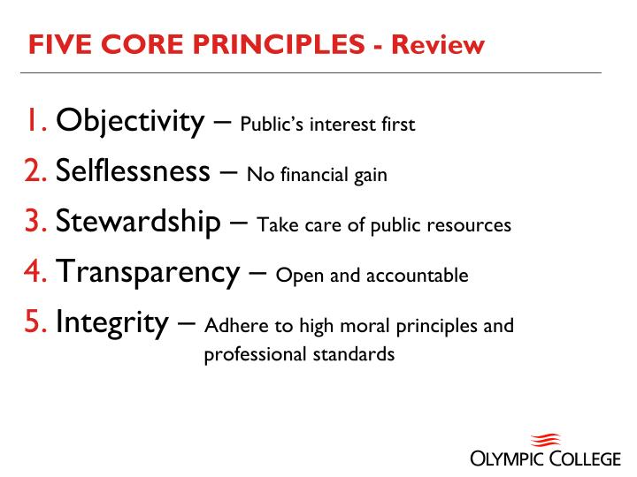 FIVE CORE PRINCIPLES - Review