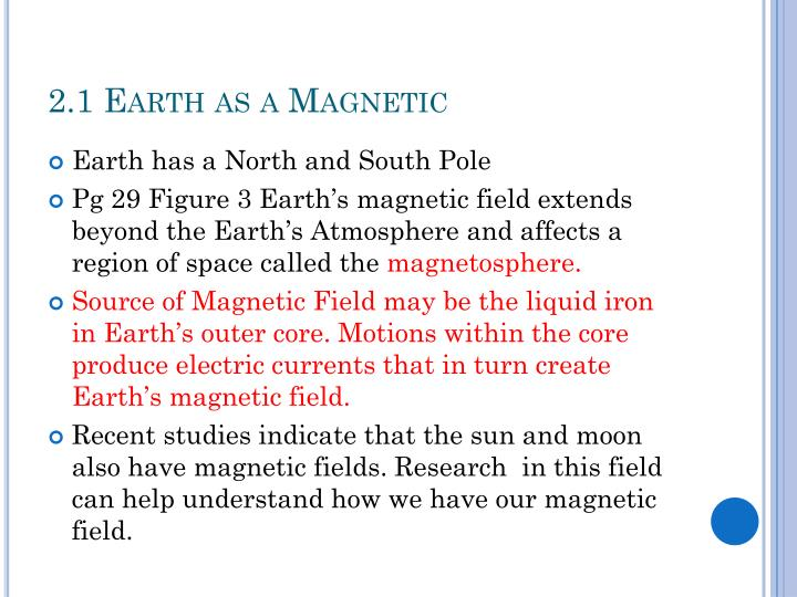 2.1 Earth as a Magnetic