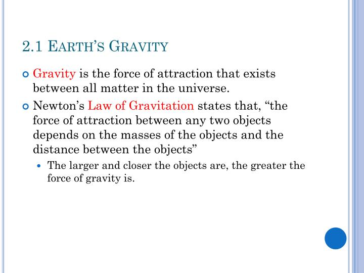 2.1 Earth's Gravity