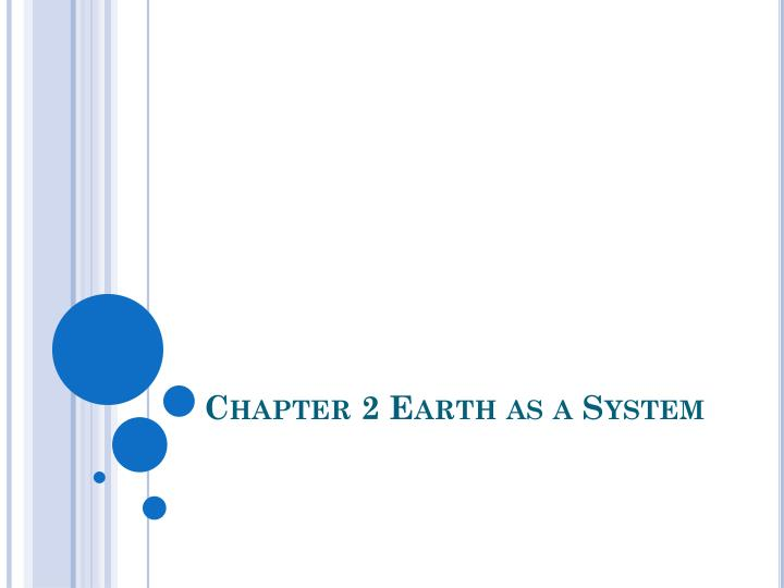 chapter 2 earth as a system