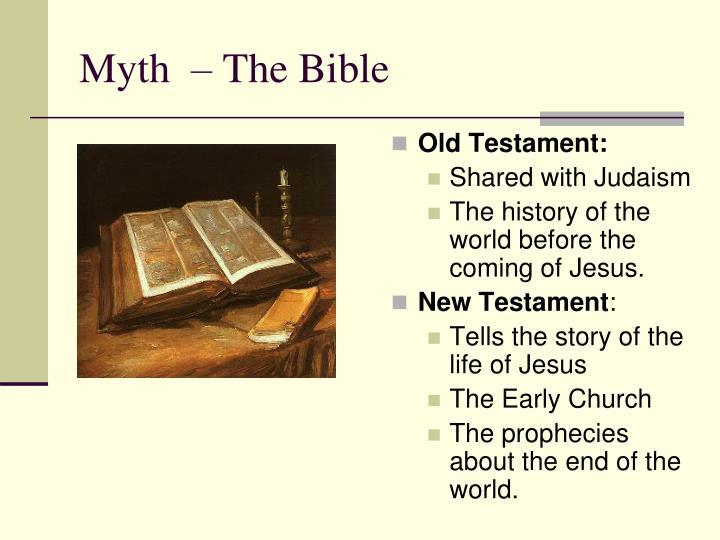 Myth  – The Bible