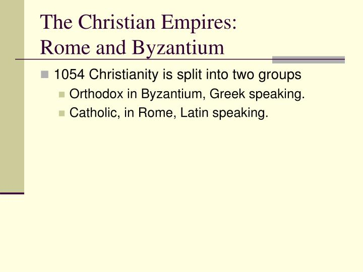 The Christian Empires: