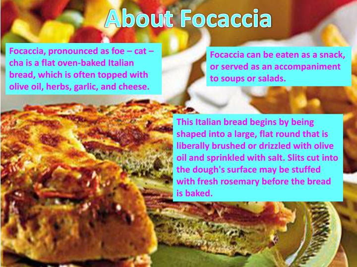 About Focaccia