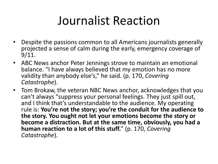 Journalist Reaction