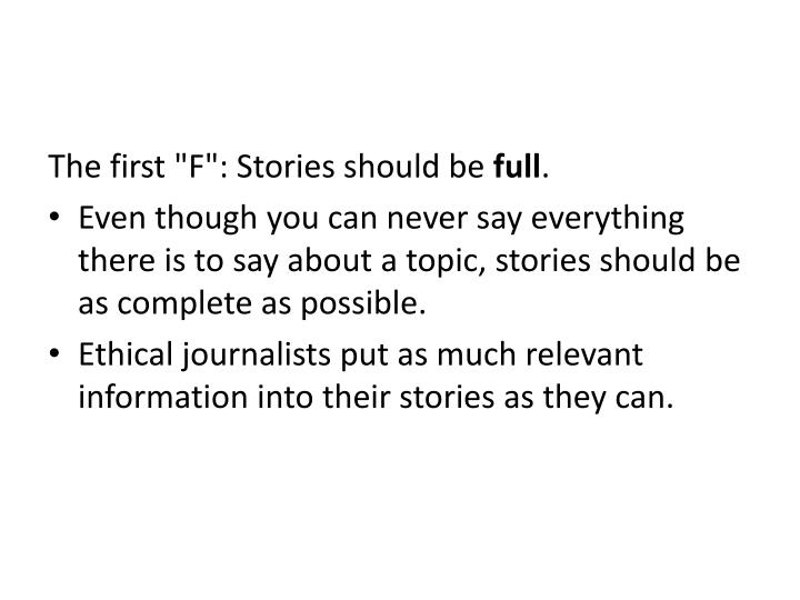 "The first ""F"": Stories should be"